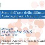 Tavola Rotonda: Stato dell'arte della diffusione dei Nuovi Anticoagulanti Orali in Emilia Romagna